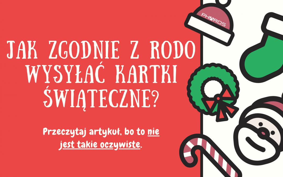 Jak Zgodnie z RODO Wysyłać Kartki Świąteczne?
